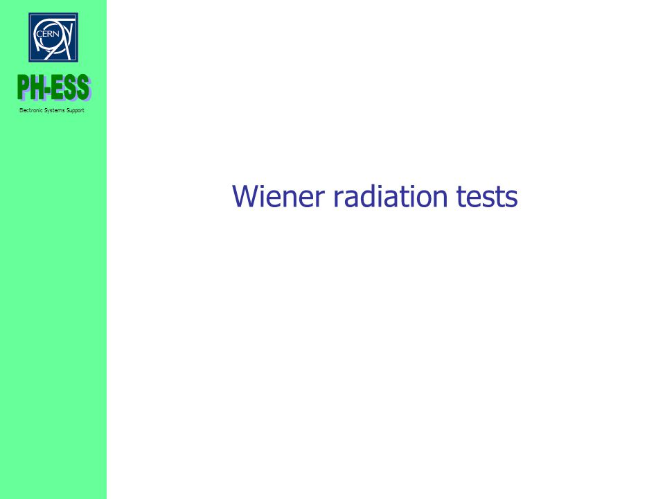 Wiener radiation tests