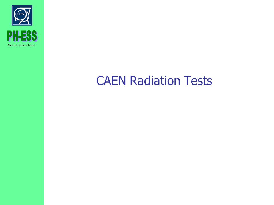 CAEN Radiation Tests