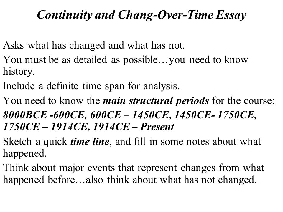change and continuity over time essay rome Read this miscellaneous essay and over change continuity essays and  throughout rome they must often change,  trade change and continuity essay over time.