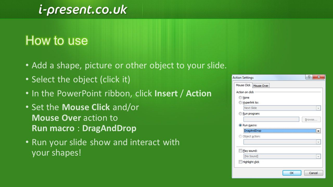 How to use Add a shape, picture or other object to your slide.