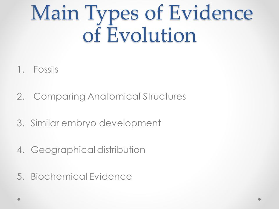 Main Types of Evidence of Evolution