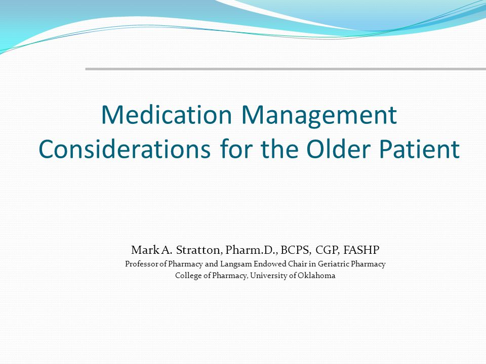 Medication Management Considerations for the Older Patient