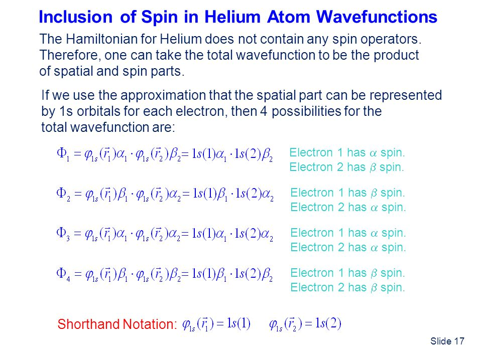 Inclusion of Spin in Helium Atom Wavefunctions