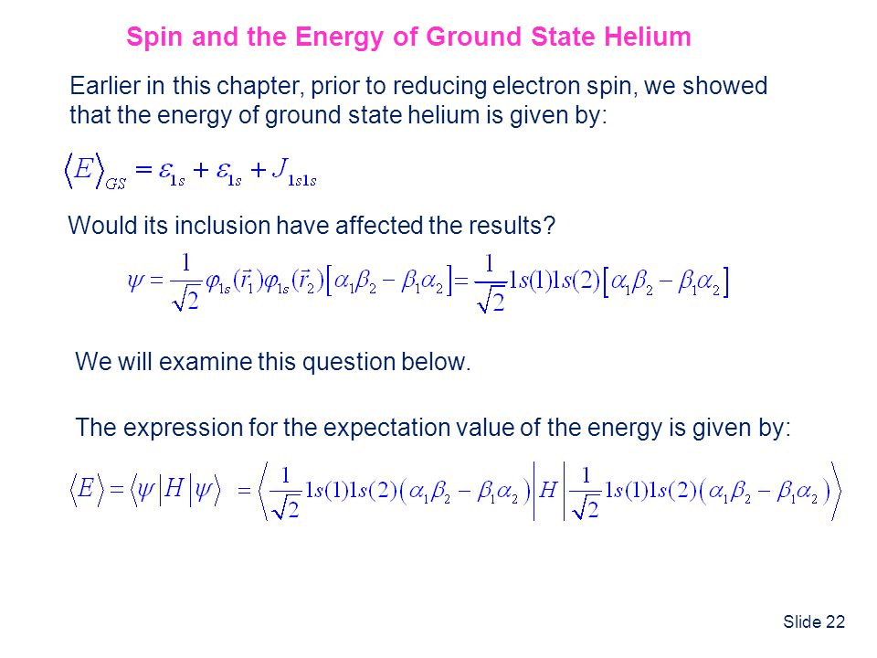 Spin and the Energy of Ground State Helium