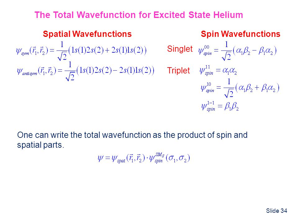 The Total Wavefunction for Excited State Helium