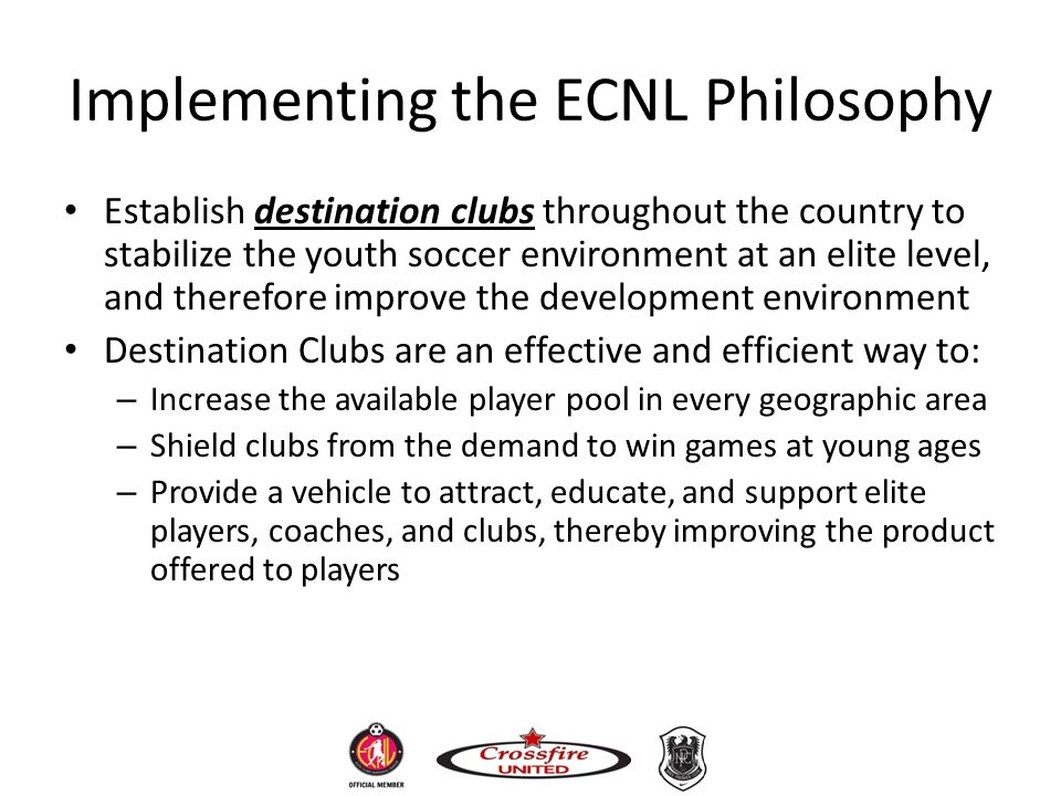 Implementing the ECNL Philosophy