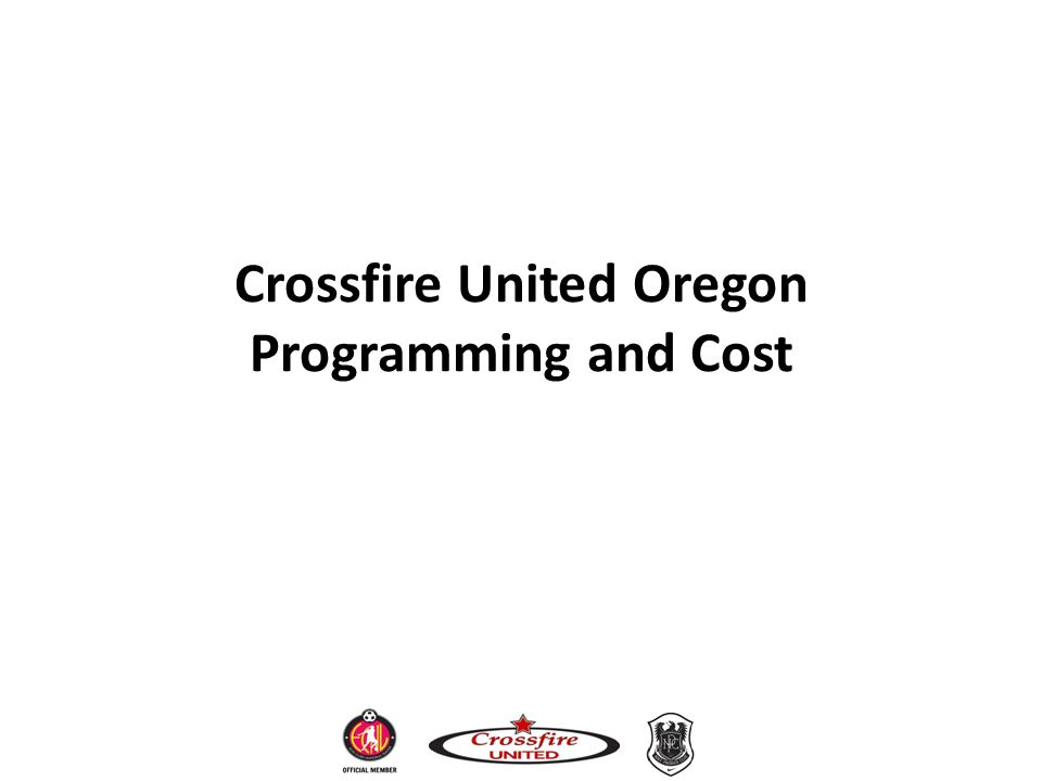 Crossfire United Oregon Programming and Cost
