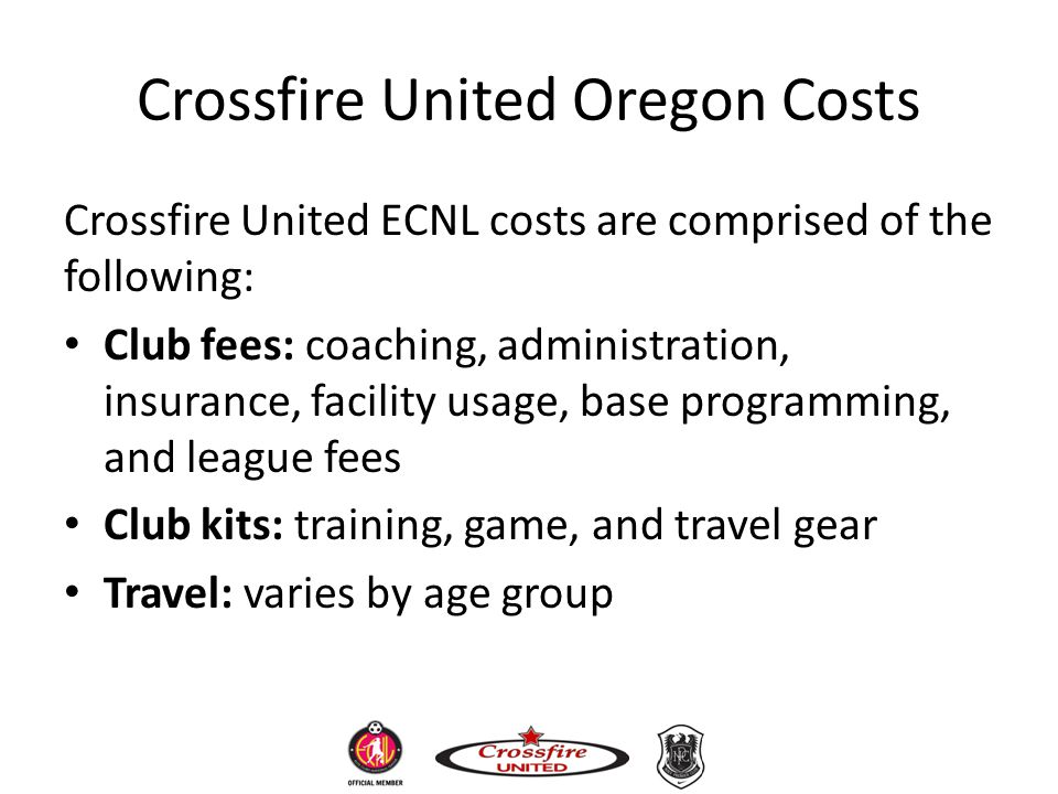 Crossfire United Oregon Costs