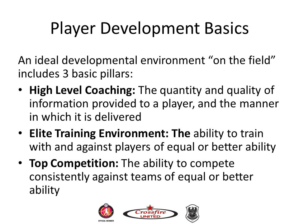 Player Development Basics