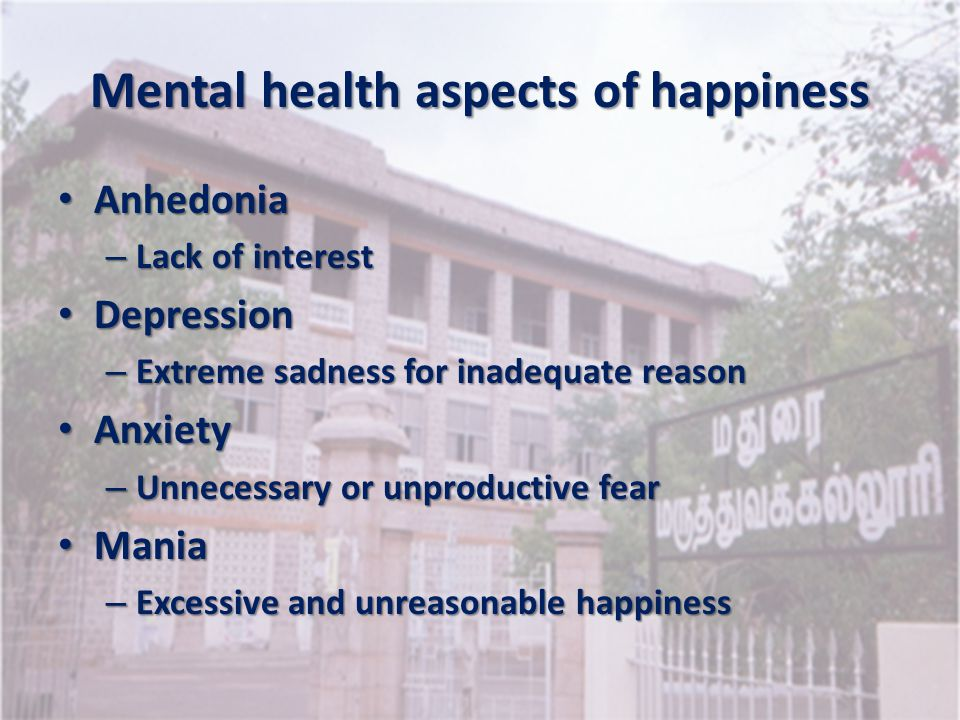 Mental health aspects of happiness