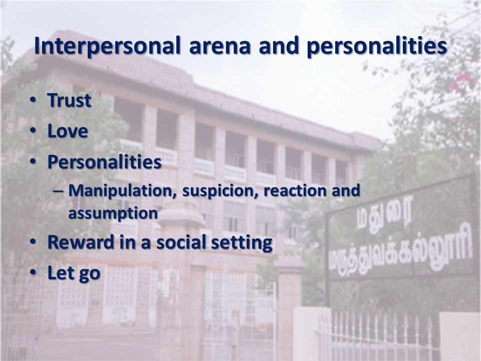 Interpersonal arena and personalities