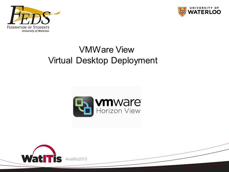 Virtual Desktop Deployment