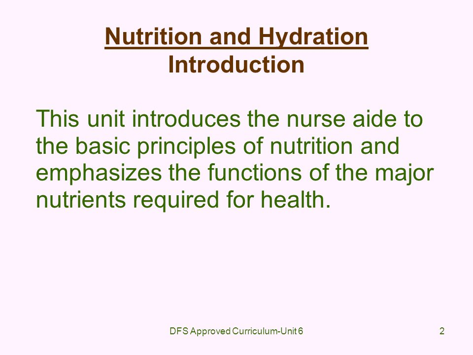 Nutrition and Hydration Introduction
