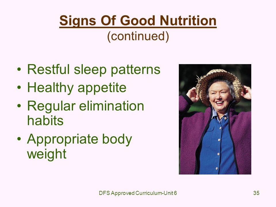 Signs Of Good Nutrition (continued)
