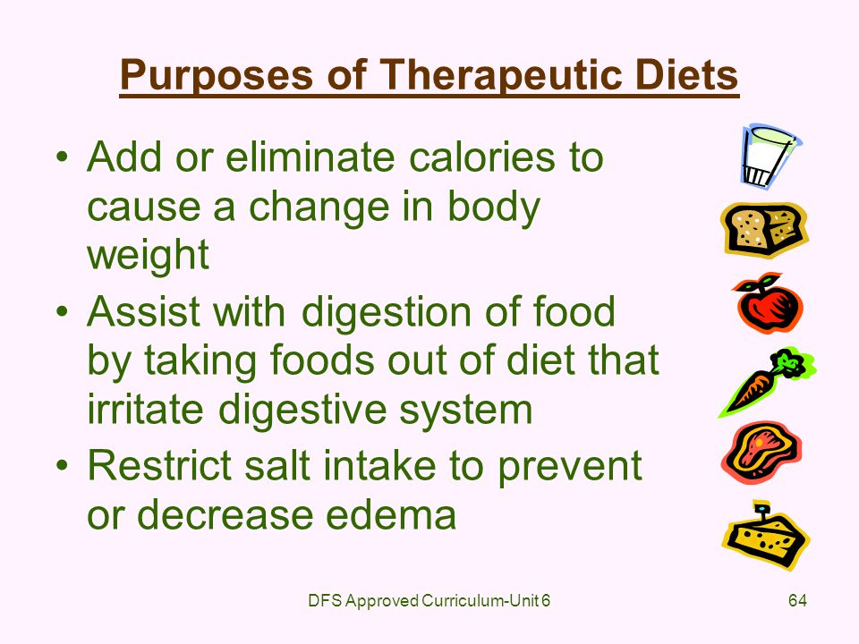 Purposes of Therapeutic Diets