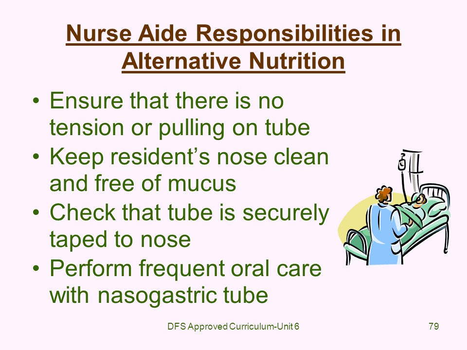 Nurse Aide Responsibilities in Alternative Nutrition