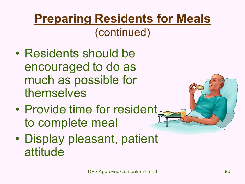 Preparing Residents for Meals (continued)