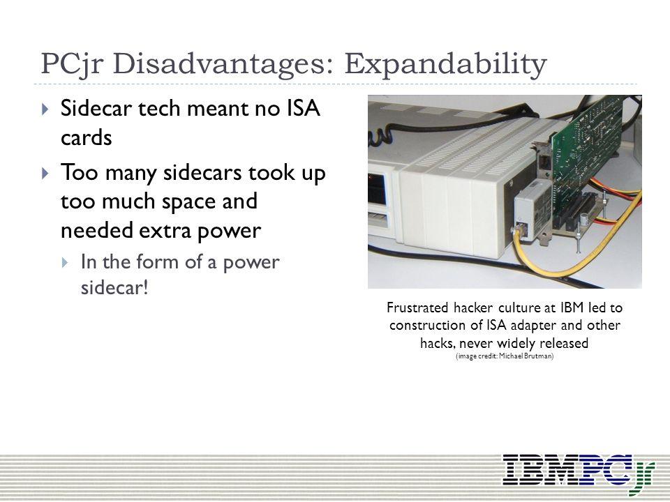 PCjr Disadvantages: Expandability