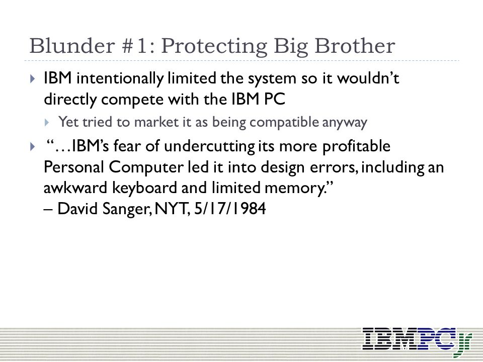 Blunder #1: Protecting Big Brother