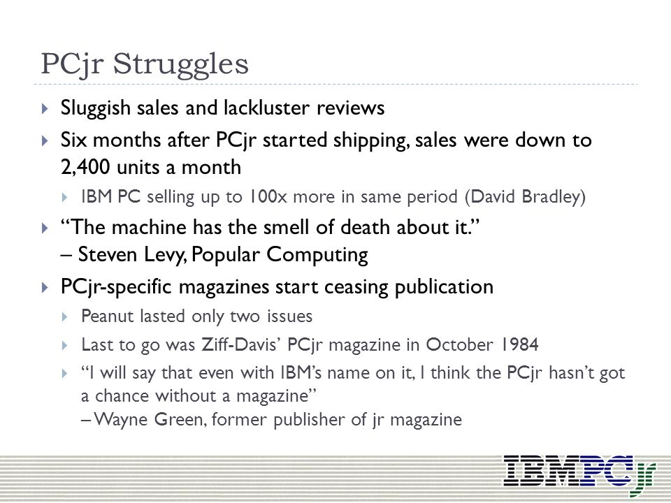 PCjr Struggles Sluggish sales and lackluster reviews