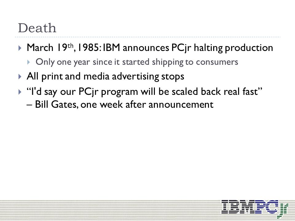 Death March 19th, 1985: IBM announces PCjr halting production