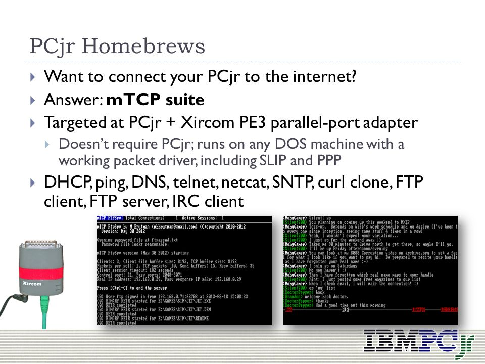 PCjr Homebrews Want to connect your PCjr to the internet