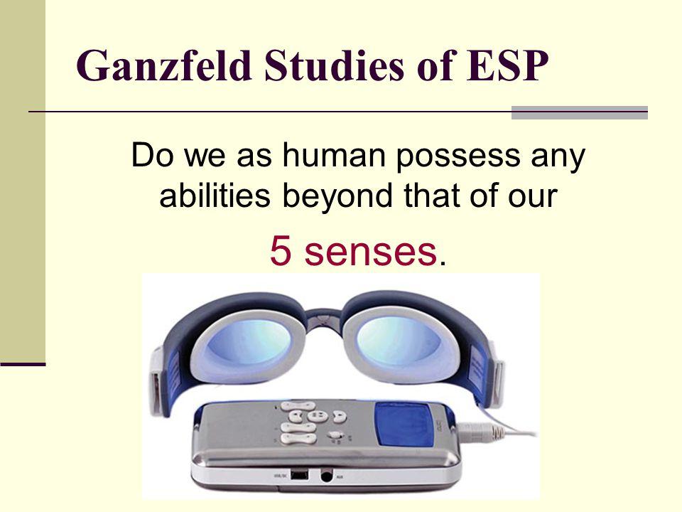 Ganzfeld Studies of ESP