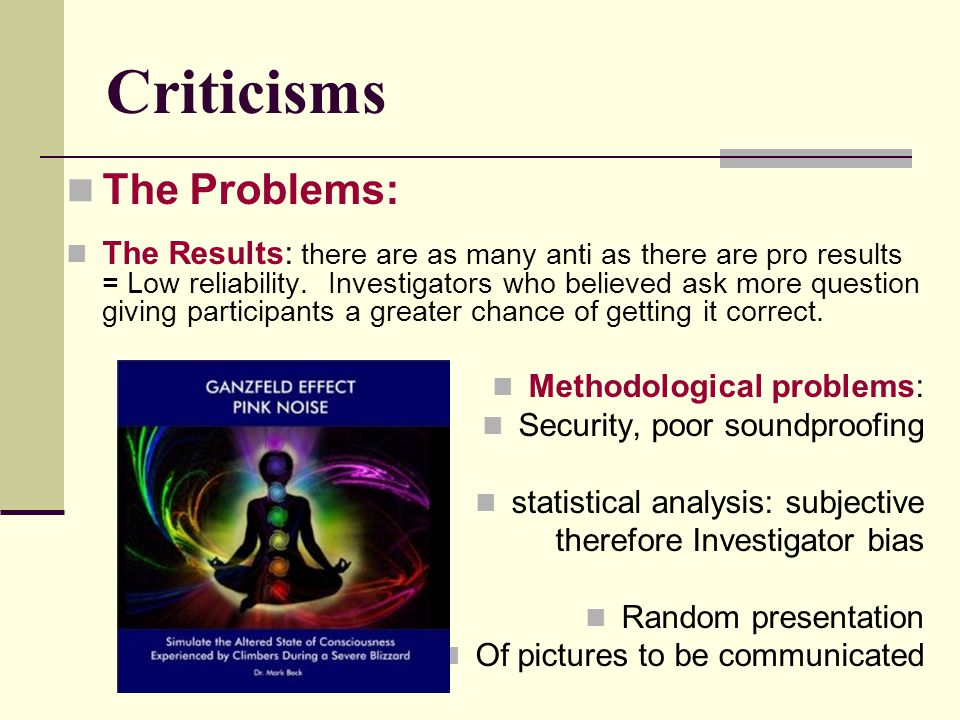 Criticisms The Problems: