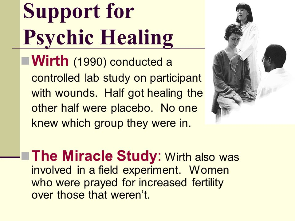 Support for Psychic Healing
