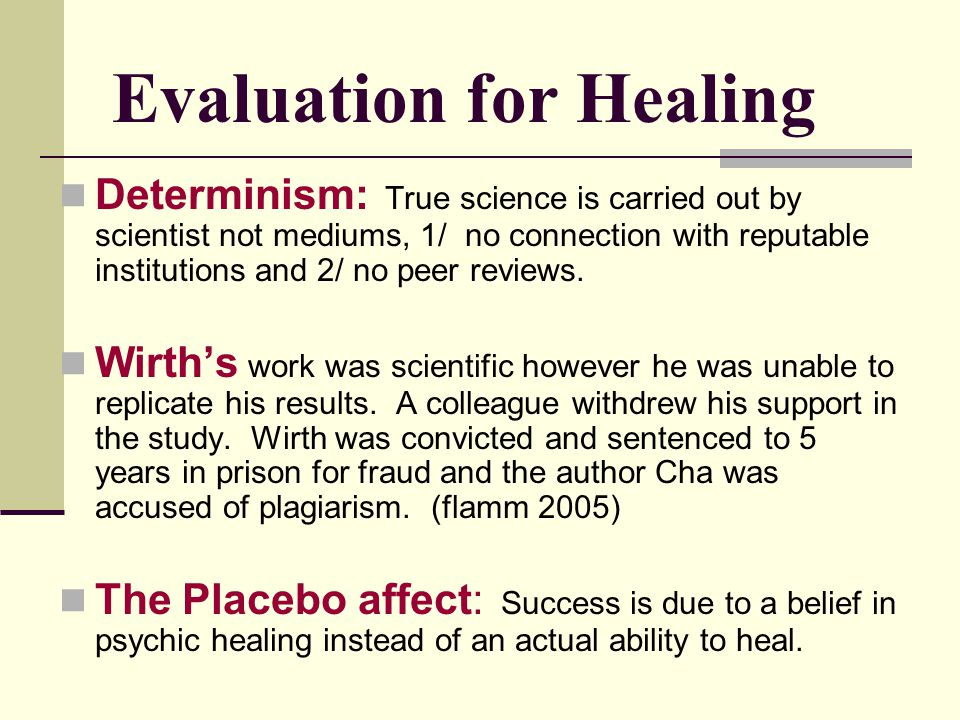 Evaluation for Healing
