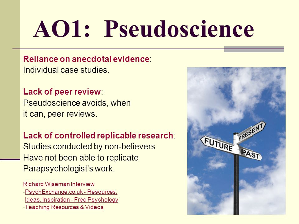 AO1: Pseudoscience Reliance on anecdotal evidence: