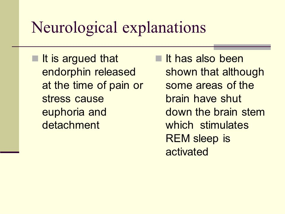 Neurological explanations