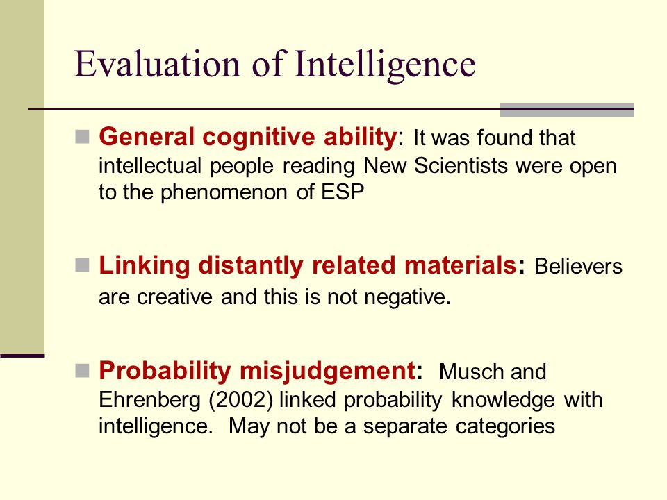 Evaluation of Intelligence