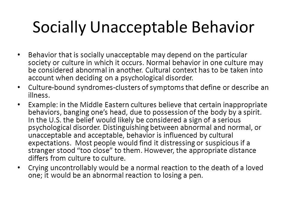 Socially Unacceptable Behavior