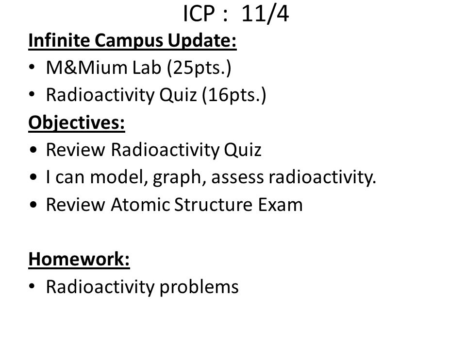 ICP : 11/4 Infinite Campus Update: M&Mium Lab (25pts.)