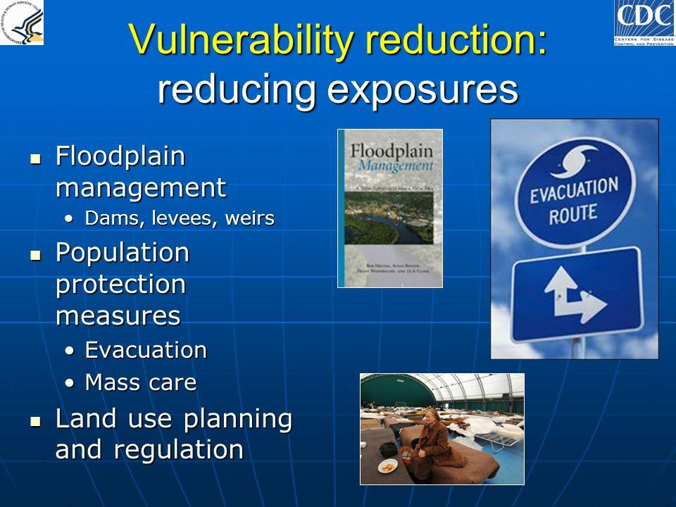 Vulnerability reduction: reducing exposures