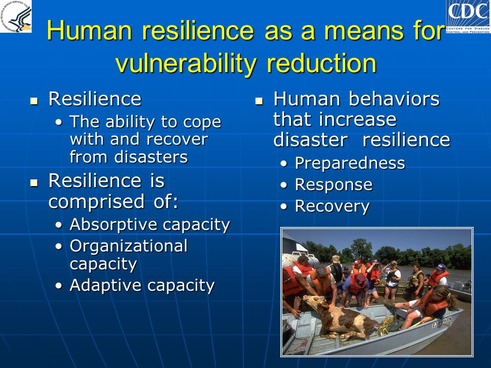 Human resilience as a means for vulnerability reduction