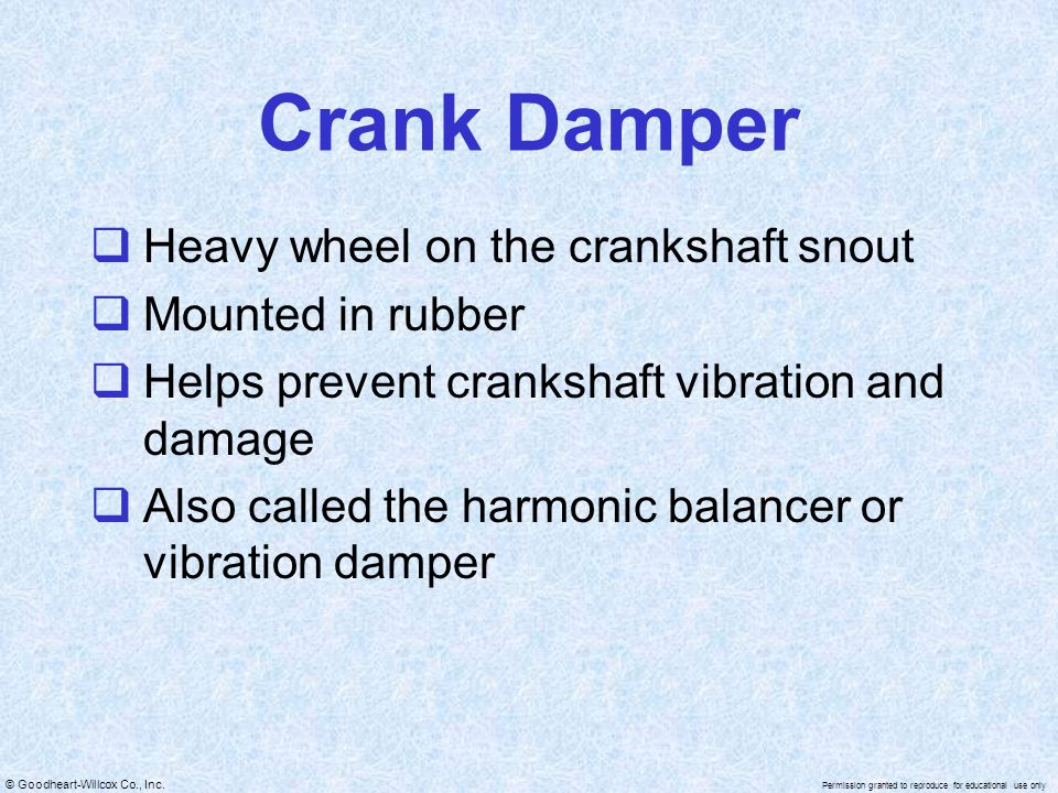 Crank Damper Heavy wheel on the crankshaft snout Mounted in rubber