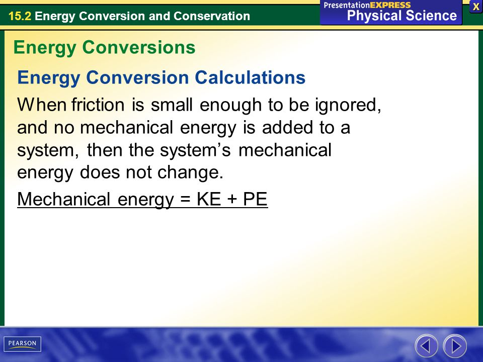 Energy Conversions Energy Conversion Calculations.