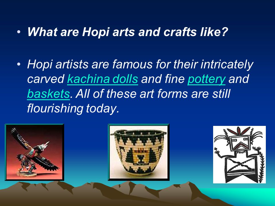 What are Hopi arts and crafts like