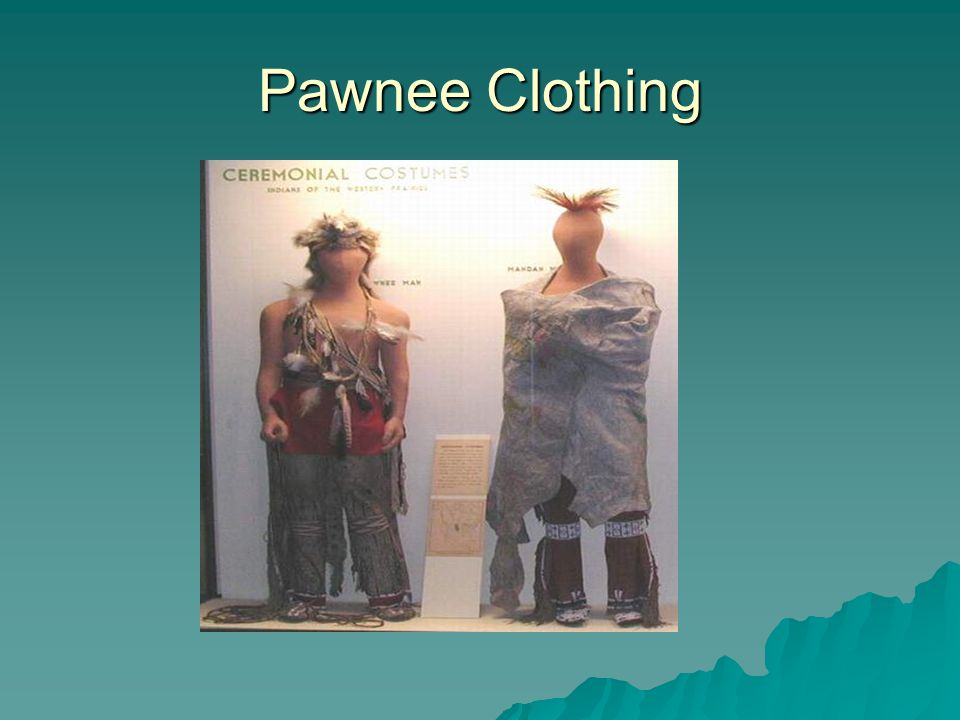 Pawnee Clothing