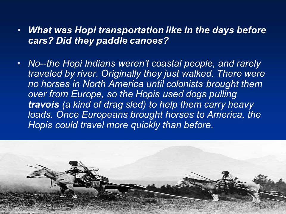 What was Hopi transportation like in the days before cars