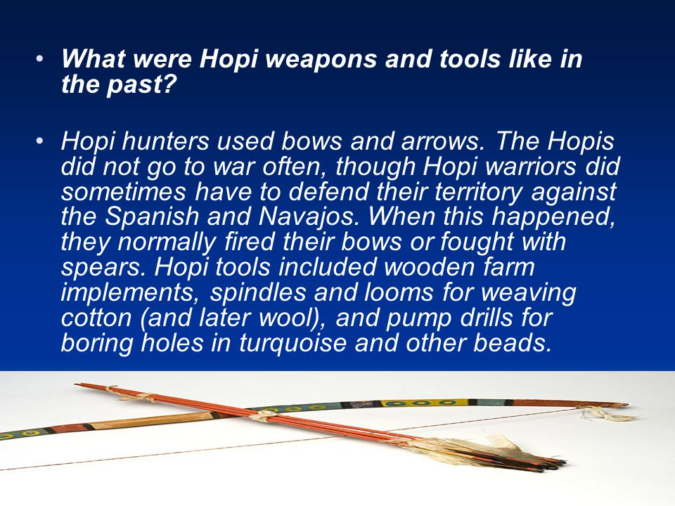 What were Hopi weapons and tools like in the past