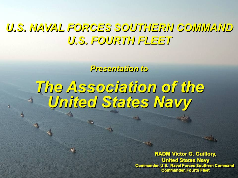 U.S. NAVAL FORCES SOUTHERN COMMAND Commander, Fourth Fleet