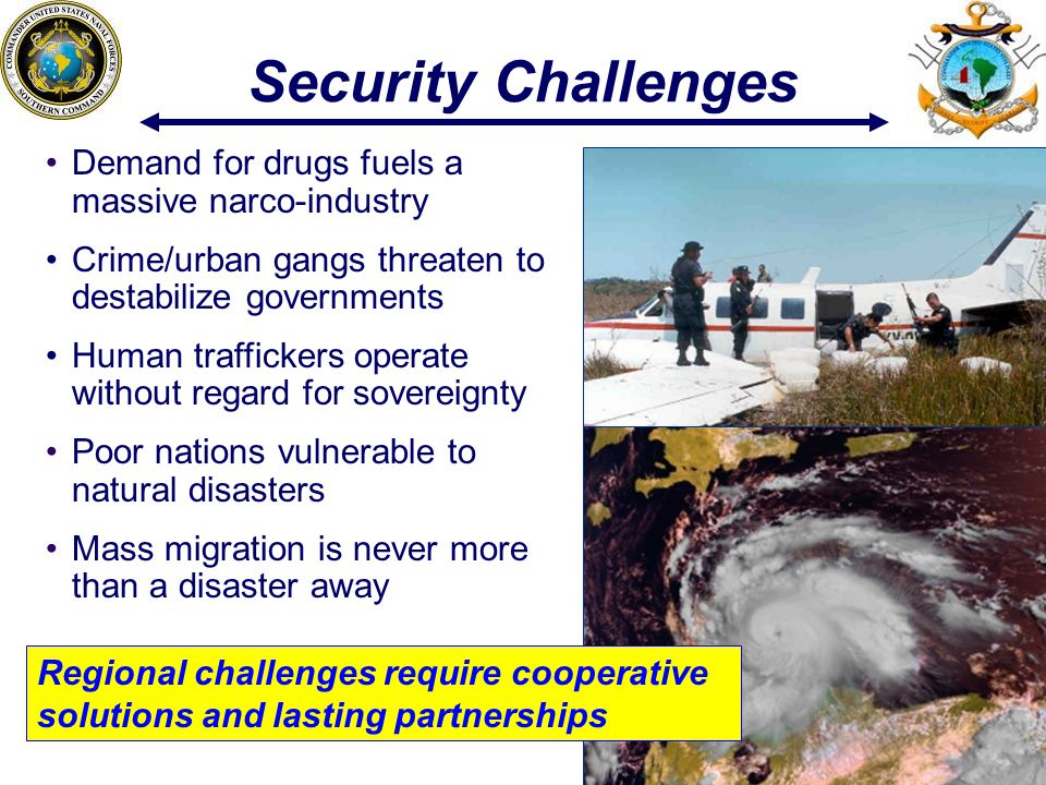 Security Challenges Demand for drugs fuels a massive narco-industry