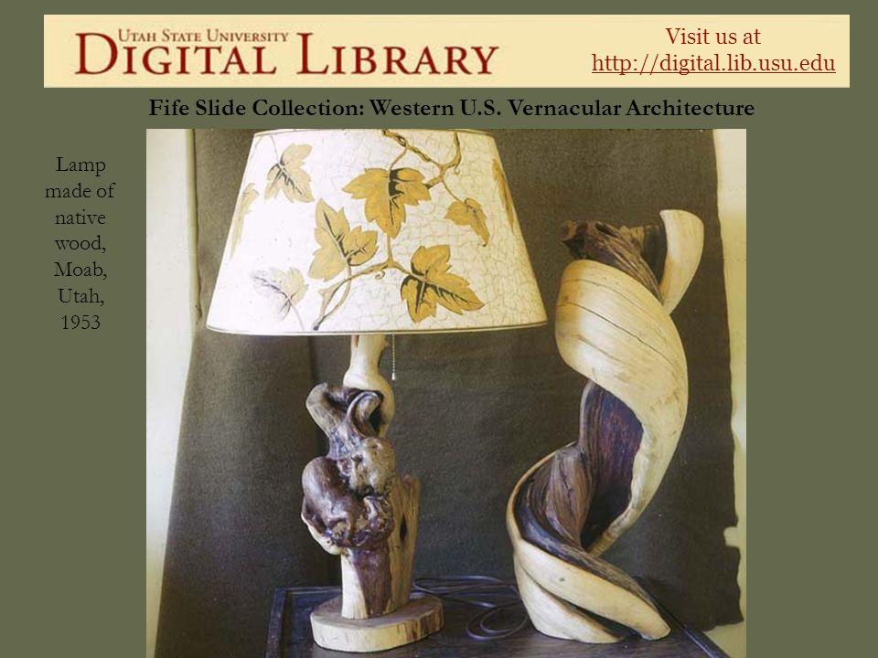 Lamp made of native wood, Moab, Utah, 1953