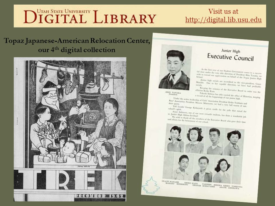 Topaz Japanese-American Relocation Center, our 4th digital collection