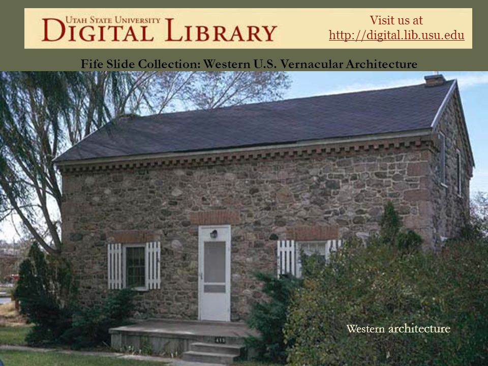 Fife Slide Collection: Western U.S. Vernacular Architecture