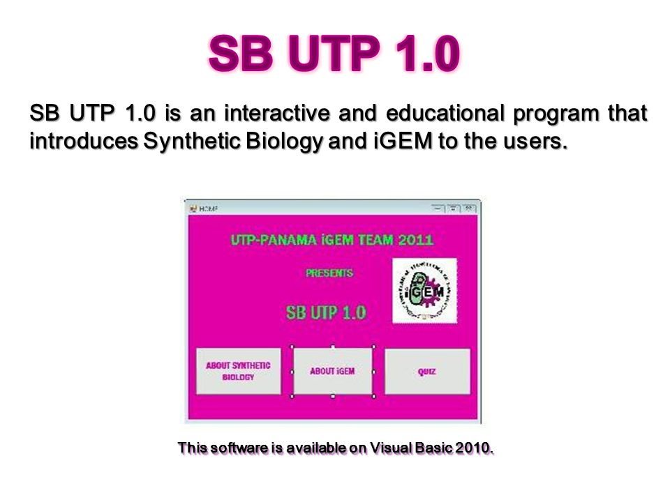 This software is available on Visual Basic 2010.