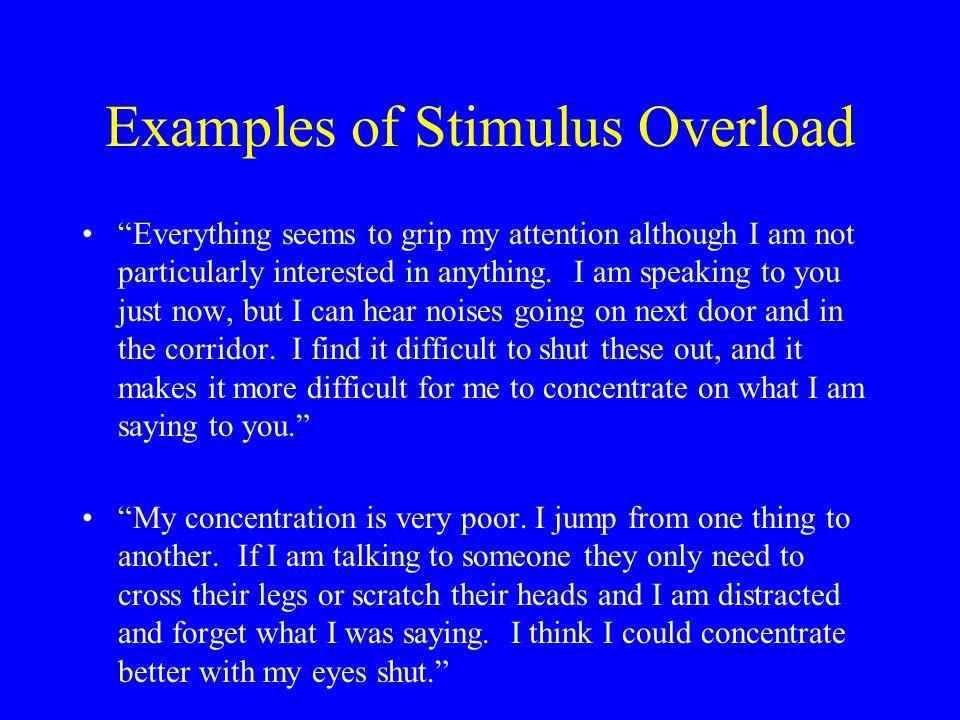Examples of Stimulus Overload
